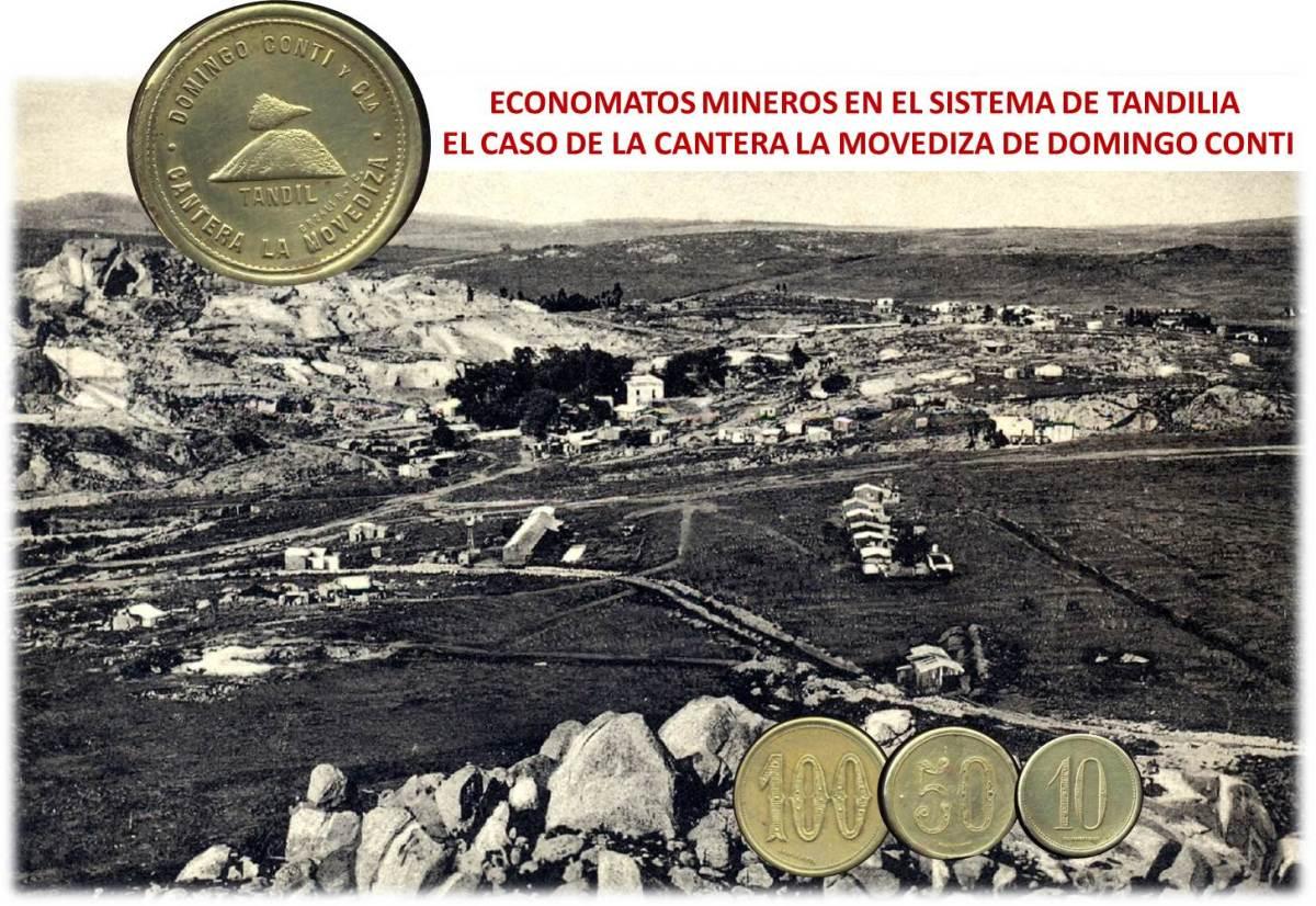 ECONOMATOS MINEROS EN EL SISTEMA DE TANDILIA EL CASO DE LA CANTERA LA MOVEDIZA DE DOMINGO CONTI