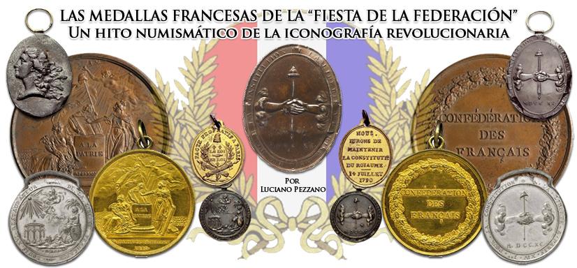 LAS MEDALLAS FRANCESAS DE LA «FIESTA DE LA FEDERACIÓN» Un hito numismático de la iconografíarevolucionaria
