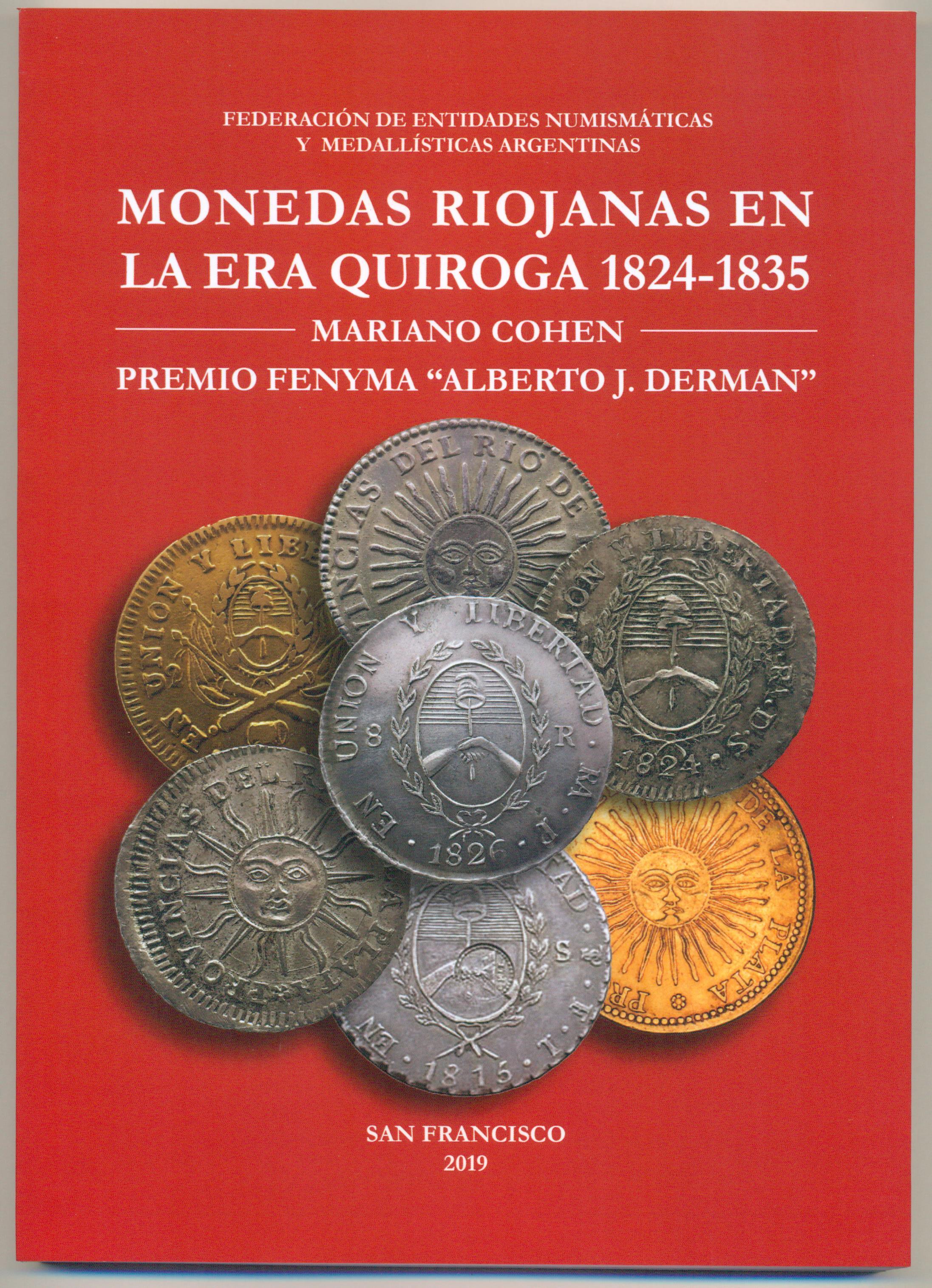 "Libro: ""Monedas riojanas en la Era Quiroga: 1824-1835"" por Mariano Cohen"