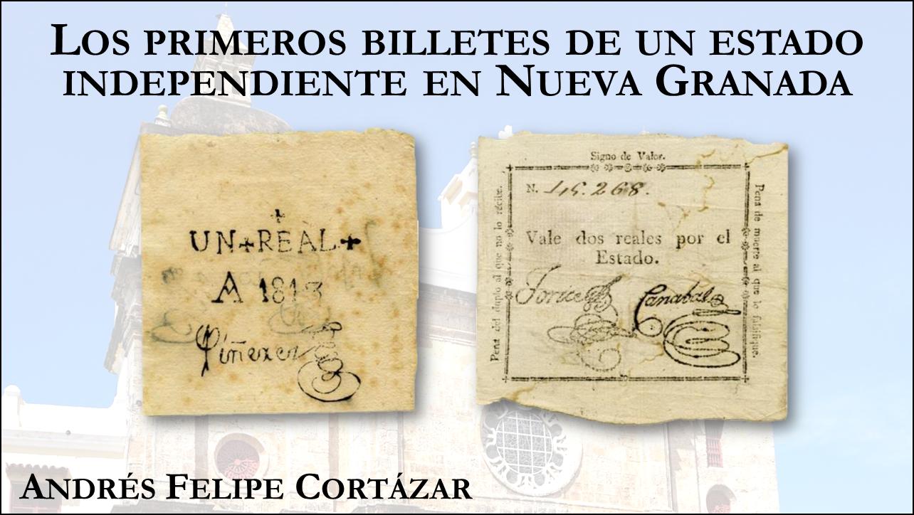 Los primeros billetes de un estado independiente en Nueva Granada