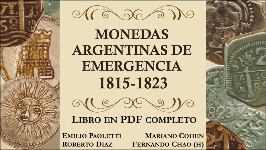 Monedas Argentinas de Emergencia1815-1823