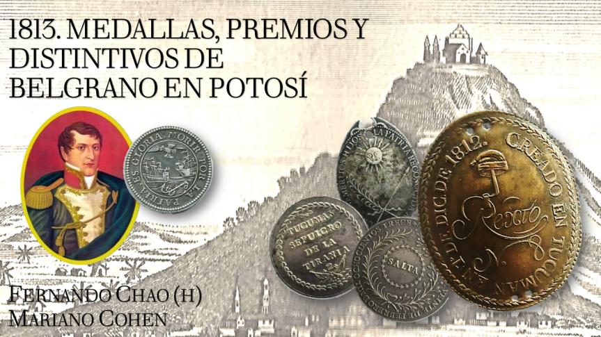 1813. Medallas, premios y distintivos de Belgrano enPotosí