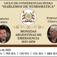 Ver conferencia IFINRA: Monedas Argentinas de Emergencia 1815 - 1838