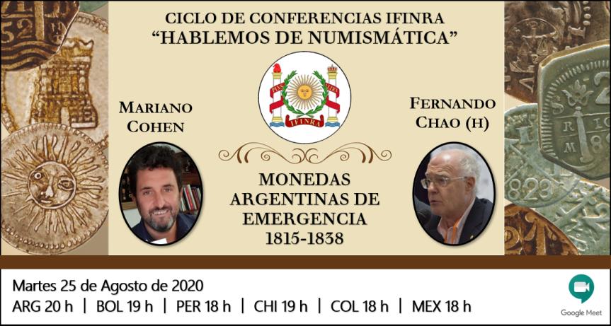 Ver conferencia IFINRA: Monedas Argentinas de Emergencia 1815 –1838