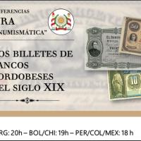 Ver conferencia IFINRA: Los billetes de bancos cordobeses del siglo XIX
