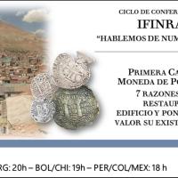 Ver conferencia IFINRA: Primera Casa de Moneda de Potosí, 7 razones para restaurar su edificio y poner en valor su existencia
