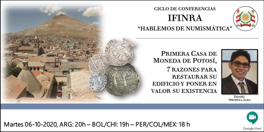 Ver conferencia IFINRA: Primera Casa de Moneda de Potosí, 7 razones para restaurar su edificio y poner en valor suexistencia