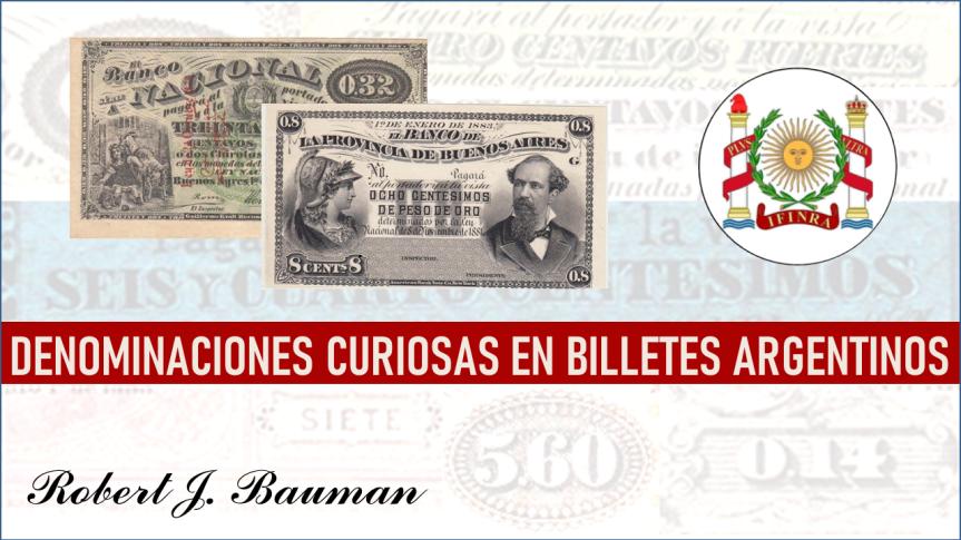 Denominaciones curiosas en billetesargentinos