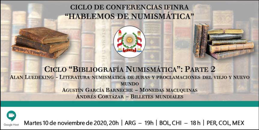 """Ver conferencia IFINRA: """"Hablemos de numismática"""": Bibliografía Numismática – Parte2"""