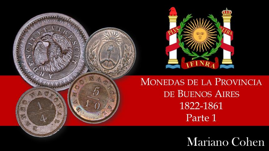 Monedas de la Provincia de Buenos Aires – 1822-1861 – Parte1